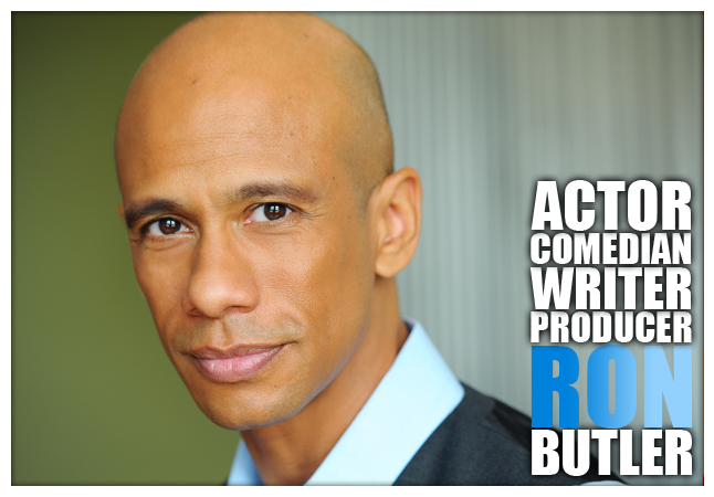 Actor, Comedian, Writer, Director, Obama Impersonator Ron Butler