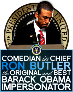 The Original And Best Barack Obama Impersonator Ron Butler